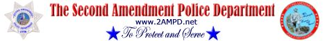 Visit the Second Amendment Police Department