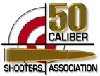 Fifty Caliber Shooters Association -- Top Caliber Liberty Defenders !!
